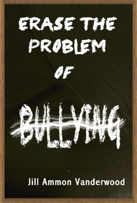 Book Cover for Erase the Problem of Bullying