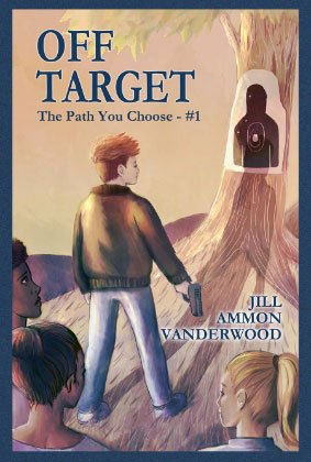 Book Cover for Off Target: The Path You Choose - #1